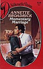 Momentary Marriage by Annette Broadrick