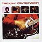 The Kink Kontroversy by Kinks.