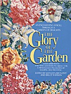 The Glory of the Garden by Kathleen Bronzert