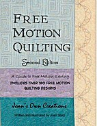 Free Motion Quilting, Second Edition by Joan…
