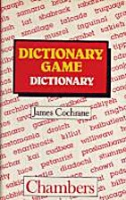 Chambers Dictionary Game Dictionary by James…