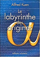 Le Labyrinthe des Origines by Kuen Aldred