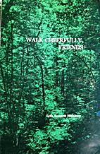 Walk cheerfully, friends : the essential…