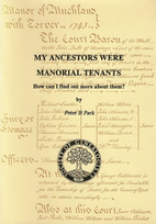 My Ancestors Were Manorial Tenants: How Can…