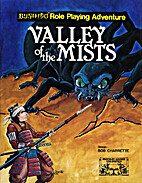 Valley of the Mists (Bushido RPG) by Robert…