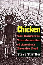 Chicken: The Dangerous Transformation of…