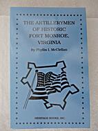 The artillerymen of historic Fort Monroe,…