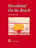 Hiroshima by John Hersey - On the Beach by…