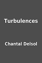 Turbulences by Chantal Delsol