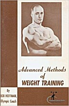 Advanced Methods of Weight Training by Bob…