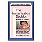 The Immunization Decision: A Guide for…