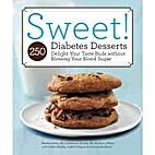 Sweet! 250 Diabetes Desserts Delight Your…