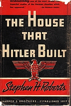 The house that Hitler built by Stephen H.…