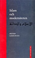 Islam och moderniteten by Peter Lodenius