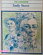 Emily Stowe (The Canadians) by Janet Ray