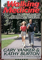 Walking Medicine: The Lifetime Guide to…