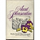 Aunt Pleasantine by Ruth Doan MacDougall