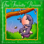 The Friendly Possum by Nancy Parent