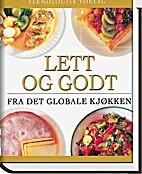 Lett og godt fra det globale kjøkken by Sue…