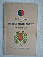 The Story of the Twenty-Eighth Infantry in…