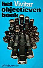 Het Vivitar objectieven boek by Wim Broekman