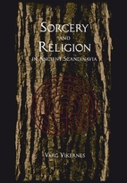 Sorcery and Religion in Ancient Scandinavia…