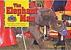 The elephant man : a pictorial autobiography…
