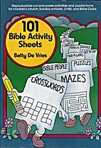 One Hundred and One Bible Activity Sheets by…