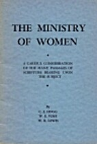 The Ministry of Women by C. F Hogg