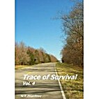 Trace of Survival, Vol. 4 by R. deLyndesay