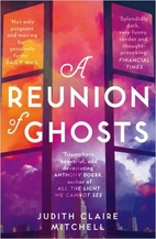 A Reunion of Ghosts by Judith Claire…