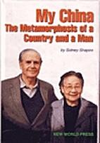 I Chose China: The Metamorphosis of a…