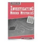 Investigating Murder Mysteries (Forensic…