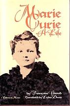 Marie Curie: A Life by Francoise Giroud