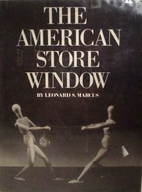 The American store window by Leonard S.…