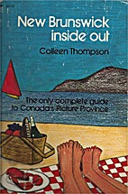 New Brunswick inside out by Colleen Thompson