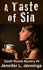 A Taste of Sin (Sarah Woods Mystery #4) by…