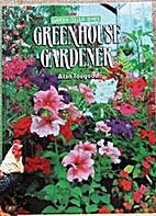 Greenhouse Gardener (Garden Colour Series)…