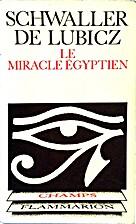 Le miracle Egyptien. by Isha Schwaller de…