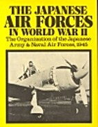 The Japanese Air Forces in World War II: The…