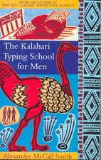 The Kalahari Typing School for Men by…