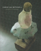 Christina Bothwell: Invisible Realities by…