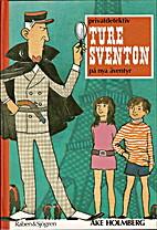 Privatdetektiv Ture Sventon på nya äventyr…