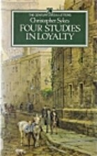 Four studies in loyalty by Christopher Sykes