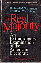 The Real Majority by Richard M. Scammon