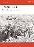 Tobruk 1941: Rommel's Opening Move by Jon…