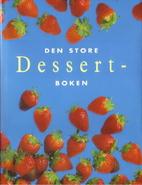 The Essential Dessert Cookbook by Whitecap…