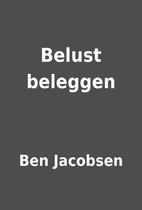 Belust beleggen by Ben Jacobsen
