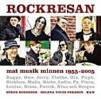 Rockresan : [mat, musik, minnen 1955-2005]…