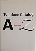 Typeface Catalog by Linotype Gmbh Imaging,…